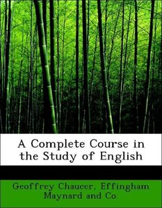 A Complete Course in the Study of English