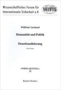 Humanität und Politik, Denationalisierung