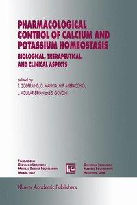 Pharmacological Control of Calcium and Potassium Homeostasis