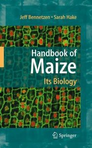 Handbook of Maize: Its Biology