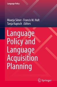 Language Policy and Language Acquisition Planning