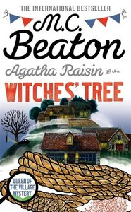 Agatha Raisin and the Witches\' Tree