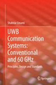 UWB Communication Systems: Conventional and 60 GHz