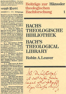 Bachs theologische Bibliothek / Bach\'s Theological Library