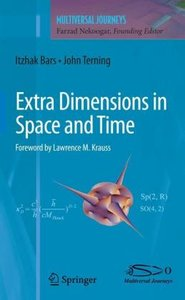 Extra Dimensions in Space and Time