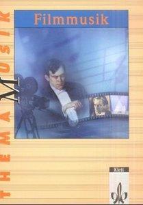 Thema Musik. Filmmusik. Schülerbuch