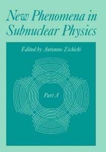 New Phenomena in Subnuclear Physics