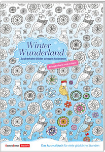 Winter Wunderland - Zauberhafte Bilder achtsam kolorieren
