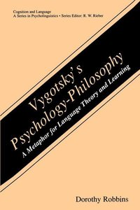 Vygotsky's Psychology-Philosophy