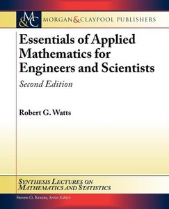 Essentials of Applied Mathematics for Engineers and Scientists,