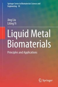 Liquid Metal Biomaterials