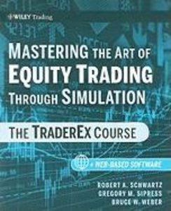 Mastering the Art of Equity Trading Through Simulation + Web-Bas