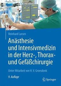 Anästhesie und Intensivmedizin in der Herz-, Thorax- und Gefäßch