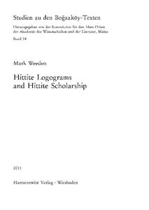 Hittite Logograms and Hittite Scholarship