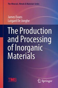 The Production and Processing of Inorganic Materials