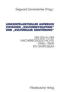 """Linksintellektueller Aufbruch zwischen """"Kulturrevolution"""" und """"k"""
