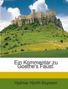 Ein Kommentar zu Goethe's Faust.