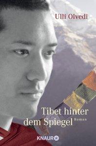 Tibet hinter dem Spiegel