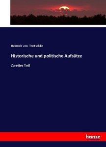 Historische und politische Aufsätze