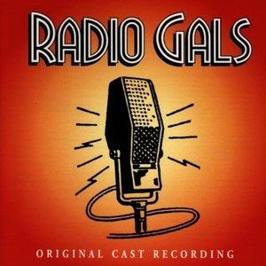 Radio Gals-Original Cast Rec