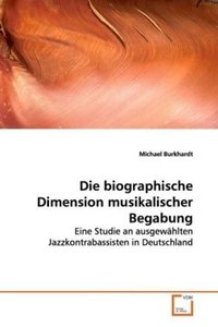 Die biographische Dimension musikalischer Begabung