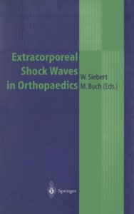 Extracorporeal Shock Waves in Orthopaedics