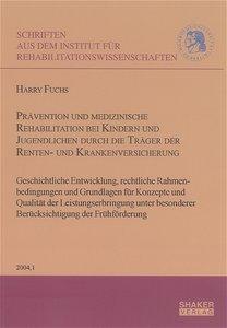Prävention und medizinische Rehabilitation bei Kindern und Jugen