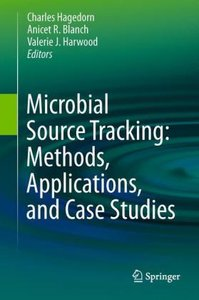 Microbial Source Tracking: Methods, Applications, and Case Studi