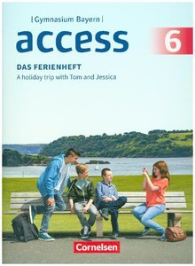 Access - Bayern - 6. Jahrgangsstufe - Das Ferienheft