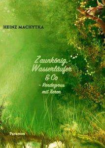 Zaunkönig, Wasserläufer & Co.