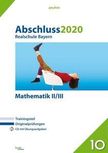 Abschluss 2020 - Realschule Bayern Mathematik II/III