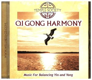 Qi Gong Harmony-Music For Balancing Yin and Yang