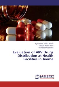 Evaluation of ARV Drugs Distribution at Health Facilities in Jim