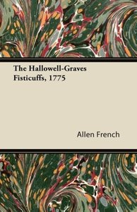 The Hallowell-Graves Fisticuffs, 1775