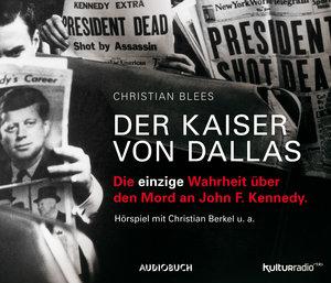 Der Kaiser Von Dallas-John F.Kennedy