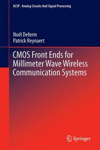 CMOS Front Ends for Millimeter Wave Wireless Communication Syste