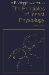 The Principles of Insect Physiology