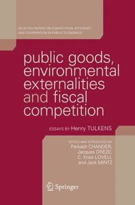 Public Goods, Environmental Externalities and Fiscal Competition