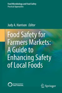 Food Safety for Farmers Markets: A Guide to Enhancing Safety of