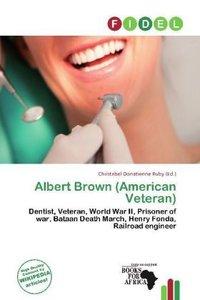 ALBERT BROWN (AMERICAN VETERAN