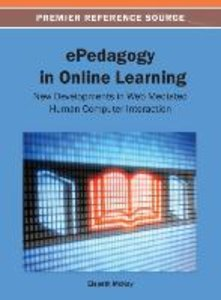 ePedagogy in Online Learning: New Developments in Web Mediated H
