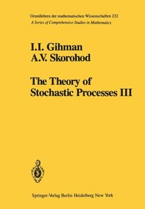The Theory of Stochastic Processes III
