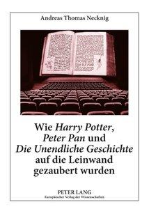 Wie Harry Potter, Peter Pan und Die Unendliche Geschichte auf di