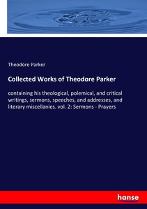 Collected Works of Theodore Parker