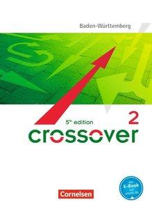 Crossover B2-C1: Band 2 - 12./13. Schuljahr - Schülerbuch. Baden