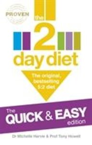 2-Day Diet: the Quick & Easy Edition