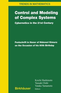 Control and Modeling of Complex Systems