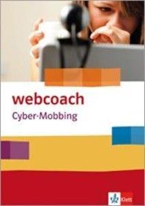 webcoach. Cybermobbing. 5.-10. Schuljahr (Arbeitshefte im 10er P