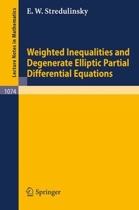 Weighted Inequalities and Degenerate Elliptic Partial Differenti