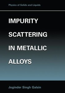 Impurity Scattering in Metallic Alloys